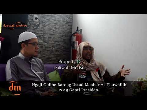 """Ustad Maaher At-Thuwailibi Mem-bantah Tokoh """"Salafy"""" Terkait Hastag 2019 Ganti Presiden"""