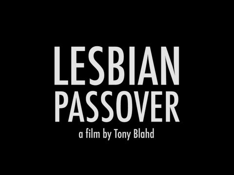 SFJFF Presents: Lesbian Passover