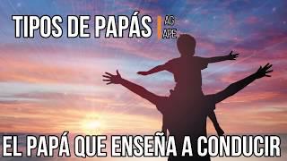 tipos de papás agape día del padre