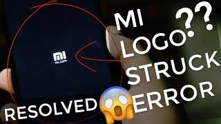 How to Fix Logo Stuck Problem On Boot Screen in Xiaomi | Unbrick Redmi Stuck Logo, Bootloop 2018