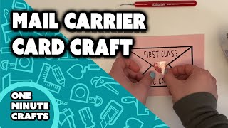 MAIL CARRIER CARD CRAFT - One Minute Craft