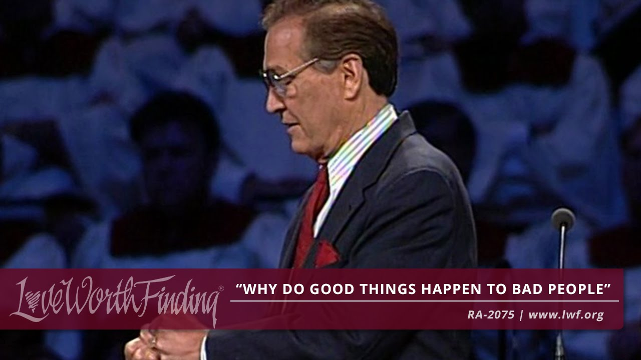 Adrian Rogers: Why Do Good Things Happen to bad People - RA2075