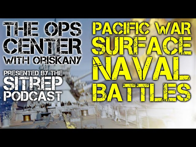 Ops Center Episode 14: Pacific War - Surface Naval Actions