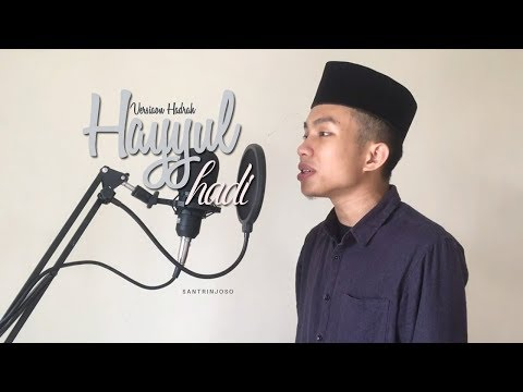 Hayyul Hadi - New Arrangement Cover Hadrah Al-Banjari By (Wawan & Sulthon)