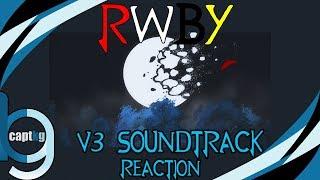 RWBY Volume 3 Soundtrack - Reaction w/ Jordie