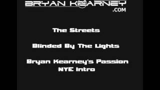 The Streets - Blinded By The Lights (Nero Remix / Bryan Kearney