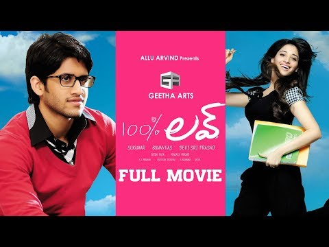 100 percent love  Telugu Full Movie  Naga Chaitanya, Tamannah  Geetha arts