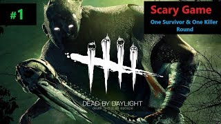 [Hindi] Dead By Daylight | Scary Game One Survivor Round & one Killer Round#1