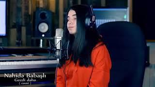 Nahide Babashli Gecdi Daha 2019
