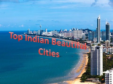 top 5 indian beautiful Cities | Most pupular Cities