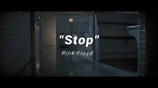 """Stop"" - Pink Floyd [sub. español]"
