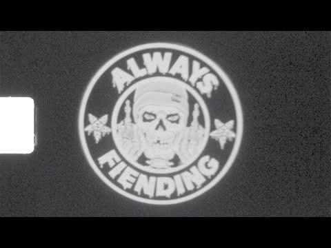 ALWAYS FIENDING - FIEND BMX
