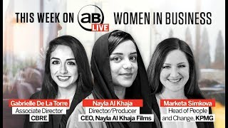 AB Live: Changing roles of women in business in the Middle East