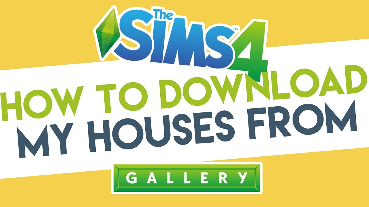 My Sims Youtube To 4 Gallery - How The From Houses Download