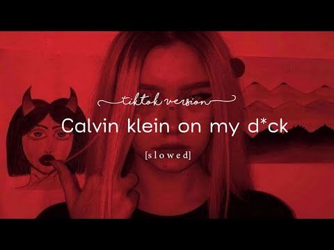 Calvin Klein on my d [𝙏𝙞𝙠𝙩𝙤𝙠 𝙑𝙚𝙧𝙨𝙞𝙤𝙣] you gotta expect the unexpected slowed