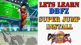 Lets learn DBFZ! - What is the Super Jump Install technique!?