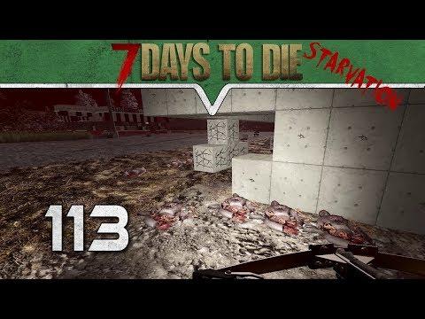 Letztes mal war kaputter ★ 7 Days to Die Starvation Deutsch #113 ★ German Gameplay