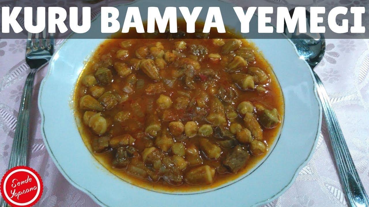 Etli Kuru Bamya Tarifi Videosu