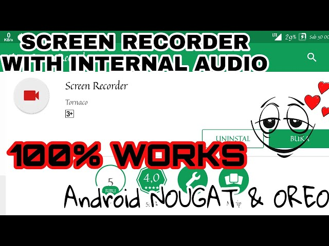 SCREEN RECORDER With INTERNAL AUDIO for Android Nougat