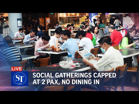 Social gatherings capped at 2 people from May 16; dining in at F&B outlets banned | ST LIVE