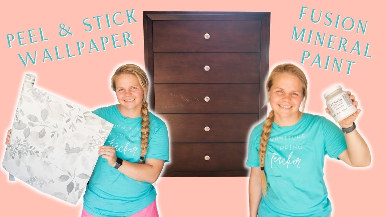 Furniture Makeover w/ Fusion Mineral Paint & Peel/Stick Wallpaper