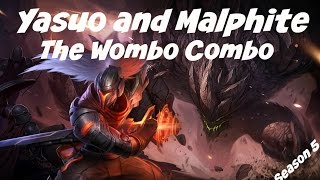 The Best Wombo Combo | Malphite and Yasuo | The Best Duo Champion Combo?