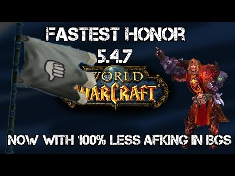 WoW Fastest Honor  Alliance