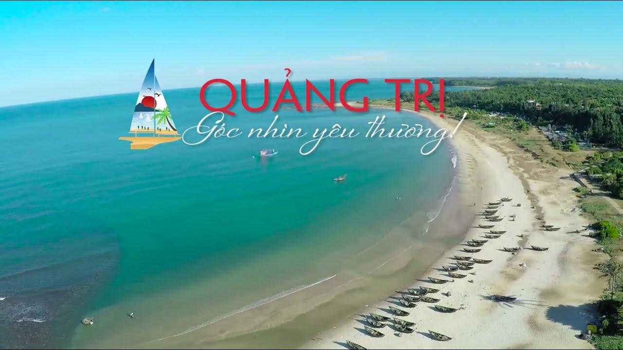 Du Lịch 2015 – Quảng Trị Góc Nhìn Yêu Thương – SongHien Tourist