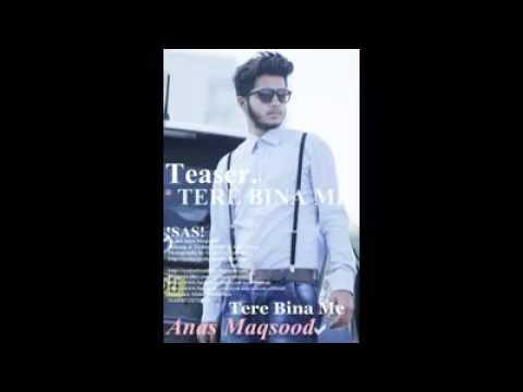 Tere Bina Main (Teaser)