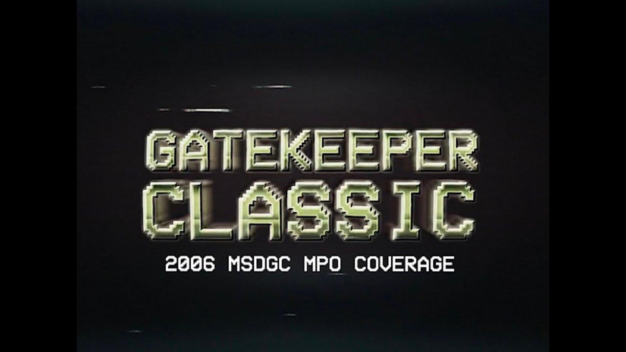 Download 2006 MSDGC   MPO Disc Golf Coverage   GATEKEEPER CLASSIC