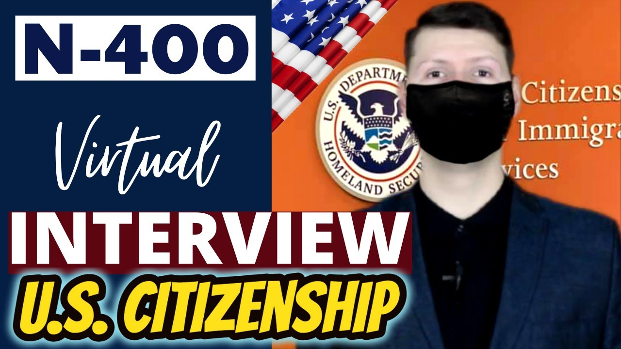 2021 Virtual Mock Naturalization Interview | US Citizenship N400 | Based on Actual / Real Experience