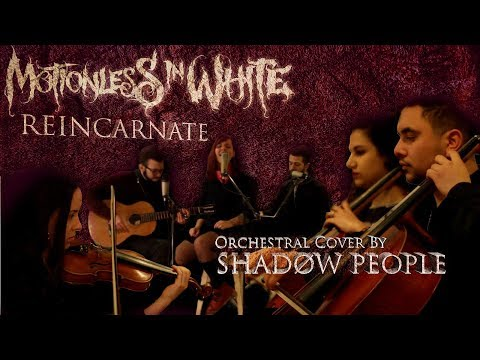 Motionless In White - Reincarnate - (Orchestral Cover by SHADØW PEOPLE)