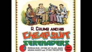 R. Crumb And His Cheap Suit Serenaders - Alabama Jubilee