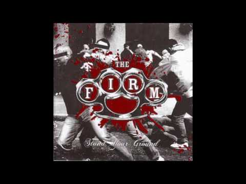 The Firm - Stand Your Ground (Full Album)