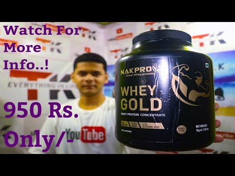 Nakpro, Raw Whey Gold 80% Concentrate Protein | Unboxing, Review, Dosage & Nutritional Facts - T.K