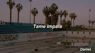 Tame Impala - Desire Be, Desire Go (Lyrics / Subtitulada)