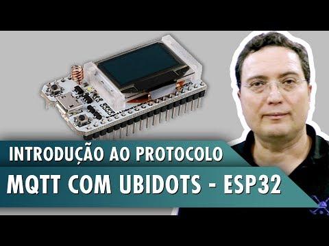 Introdução ao protocolo MQTT com Ubidots – ESP32