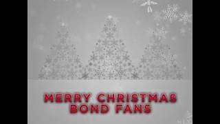 MERRY CHRISTMAS BOND FANS!