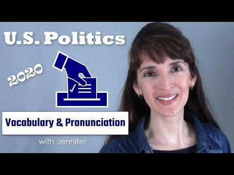 U.S. Politics: Vocabulary & Pronunciation for the 2020 Election Season