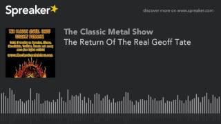 The Return Of The Real Geoff Tate