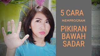 5 Cara memprogram Pikiran Bawah Sadar (hipnoterapi)