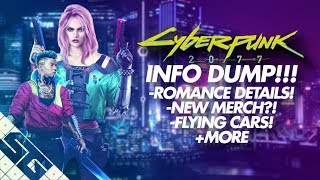CYBERPUNK 2077 Info Dump! New Player Home Details, Romance Options, Customization and More!