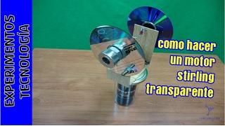 TUTORIAL como construir un Motor STIRLING Transparente