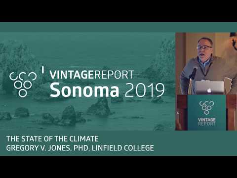 2019 Sonoma Vintage Report - Gregory V. Jones - State of the Climate