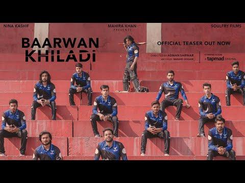 Baarwan Khiladi - Official Teaser | Danyal Zafar | Shahveer Jafry | Tapmad TV