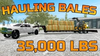 FARMING SIMULATOR 2017 | HAULING BALES TO THE PIG FARM | 35,000 LBS LOAD