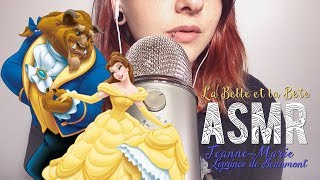 ASMR Français - Relaxation ~ La Belle et la Bête ( Beauty & the Beast)  / Whispered reading