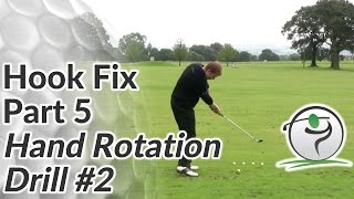 Golf Hook Cure Part 5 - Rotate Your Hands (Drill #2)