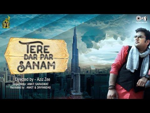 tere-dar-par-sanam-song-by-ankit-saraswat- -feat.-khushi-shah- -phir-teri-kahani-yaad-aayi