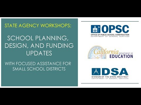 September 25, 2017 - OPSC/CDE/DSA Joint Agency Sacramento Workshop